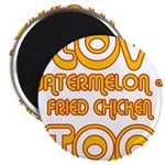 """I LOVE WATERMELON AND FRIED C 2.25"""" Magnet (1"""