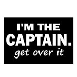 I'M THE CAPTAIN. GET OVER IT Postcards (Package of