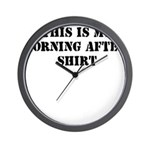 THIS IS MY MORNING AFTER SHIR Wall Clock