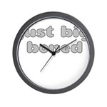 JUST BIG BONED Wall Clock