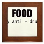 FOOD MY ANTI-DRUG Framed Tile