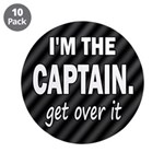 I'M THE CAPTAIN. GET OVER IT 3.5