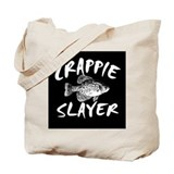 CRAPPIE SLAYER Tote Bag