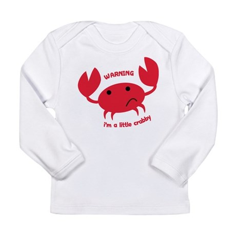 I'm A Little Crabby Long Sleeve Infant T-Shirt