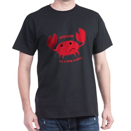 I'm A Little Crabby Dark T-Shirt