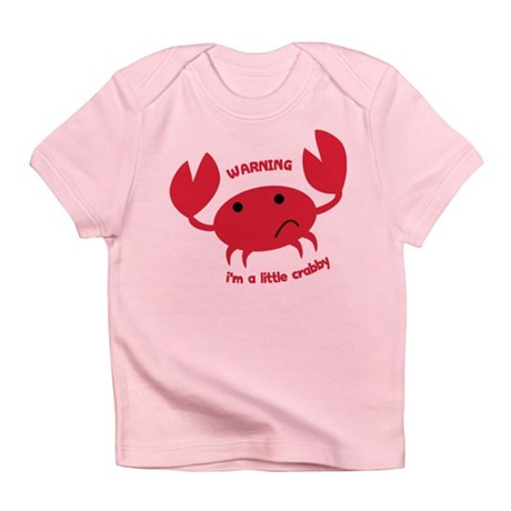I'm A Little Crabby Infant T-Shirt