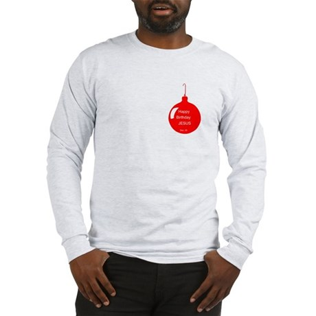 Happy Birthday Jesus (red) Long Sleeve T-Shirt
