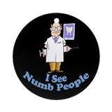 Funny Dental Ornament (Round)