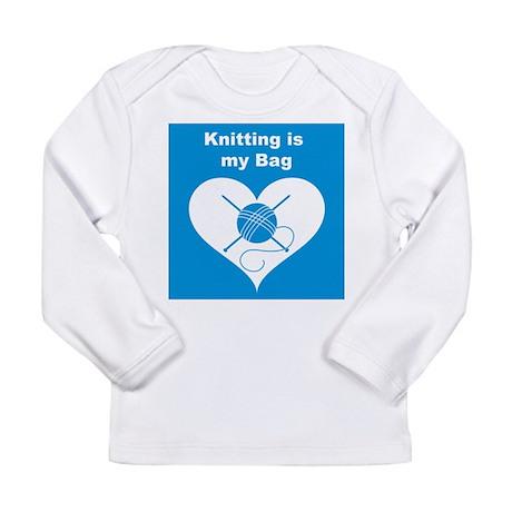 Knitting is MY Bag Long Sleeve Infant T-Shirt