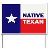 Native Texan Yard Sign