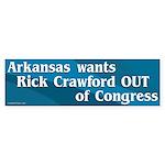 Get Rick Crawford Out Of Congress bumper sticker