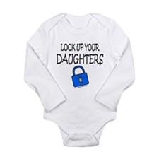 LOCK UP YOUR DAUGHTERS Long Sleeve Infant Bodysuit