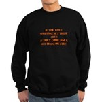 If You Love Someone Set Them Sweatshirt (dark)