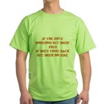 If You Love Someone Set Them Green T-Shirt