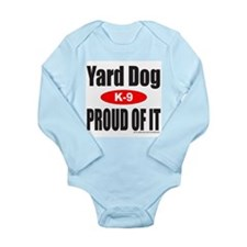 YARD DOG Long Sleeve Infant Bodysuit