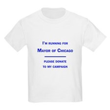 Running for Mayor of Chicago T-Shirt