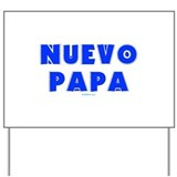Neuvo Papa Yard Sign