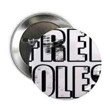 "Free Joles 2.25"" Button (100 pack)"