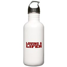 Loving A Lifer Water Bottle