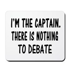 NOTHING TO DEBATE Mousepad