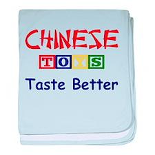 CHINESE TOYS TASTE BETTER baby blanket