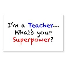 Teacher Superpower Decal