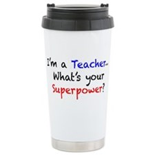 Teacher Superpower Ceramic Travel Mug