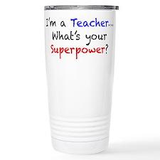 Teacher Superpower Travel Mug