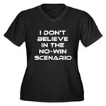 Classic Captain Kirk Quote Women's Plus Size V-Nec - Classic James T Kirk quote! I don't believe in the no-win scenario. He said it about the Kobayashi Maru test. Awesome gift for the Star Trek fan! See all our Trekkie designs at Scarebaby dot com! - Availble Sizes:1 (16/18),2 (20/22),3 (24/26),4 (28/30),5 (32/34) - Availble Colors: Black,Navy,Kelly Green