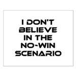 Classic Captain Kirk Quote Small Poster - Classic James T Kirk quote! I don't believe in the no-win scenario. He said it about the Kobayashi Maru test. Awesome gift for the Star Trek fan! See all our Trekkie designs at Scarebaby dot com!