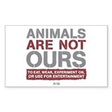 Animals Are Not Ours Bumper Stickers