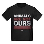 Animals Are Not Ours Kids Dark T-Shirt