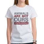 Animals Are Not Ours Women's T-Shirt