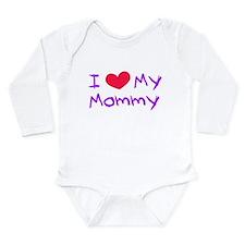 I Love my Mommy Long Sleeve Infant Bodysuit