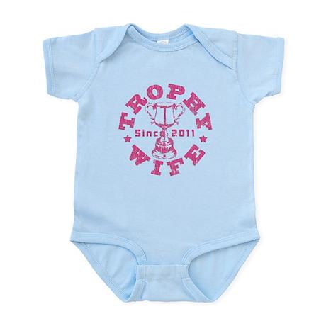 Trophy Wife Since 2011 pink Infant Bodysuit