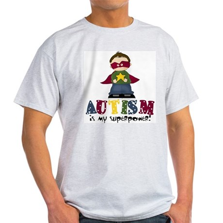 Autism is my Superpower Light T-Shirt