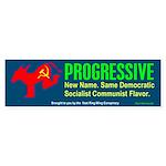 Progressive<br>Bumper Sticker