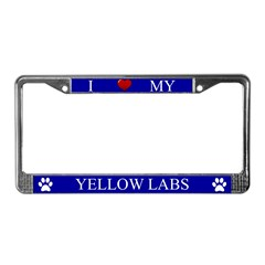 Blue I Love My Yellow Labs Frame