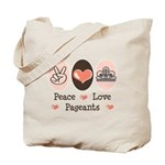 Peace Love Pageant Tote Bag