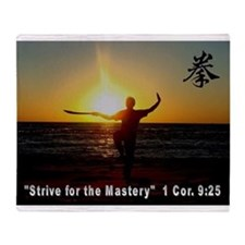 """""""Strive for the Mastery"""" Throw Blanket"""