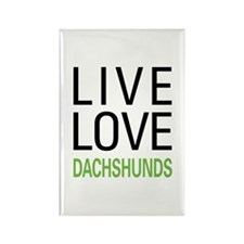 Live Love Dachshunds Rectangle Magnet