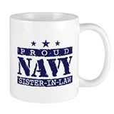 Proud Navy Sister In Law  Tasse