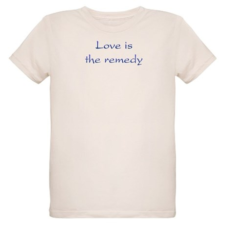 Love Is The Remedy Organic Kids T-Shirt