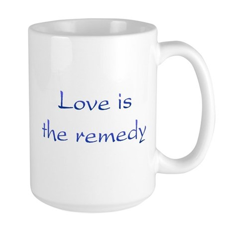 Love Is The Remedy Large Coffee Mug