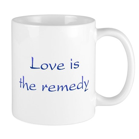 Love Is The Remedy Coffee Mug