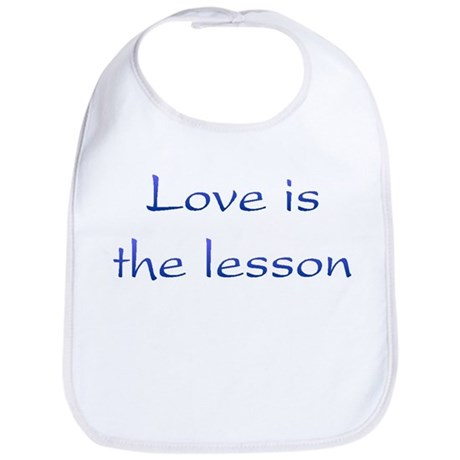 Love Is The Lesson Baby Bib