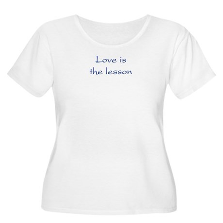 Love Is The Lesson Women's Plus Size Scoop Neck T-Shirt