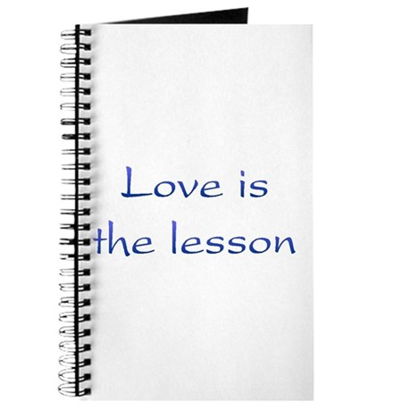 Love Is The Lesson Journal