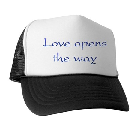 Love Opens The Way Trucker Hat