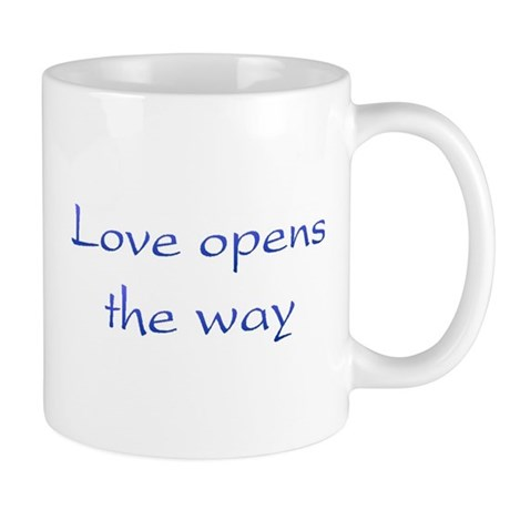 Love Opens The Way Coffee Mug